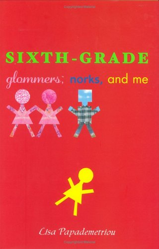 9780786851690: Sixth-Grade Glommers, Norks, and Me