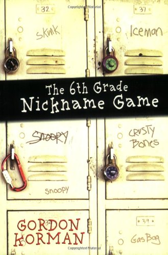 9780786851904: The 6th Grade Nickname Game