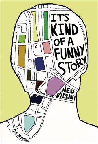 9780786851966: It's Kind of a Funny Story: A Novel