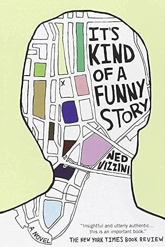 It's Kind of a Funny Story: Ned Vizzini, tk