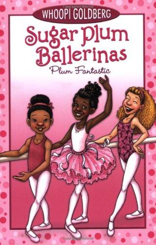 9780786852604: Sugar Plum Ballerinas #1: Plum Fantastic