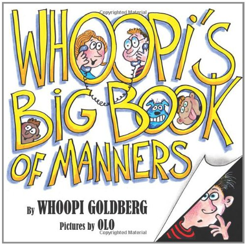 Whoopi's Big Book of Manners: Goldberg, Whoopi