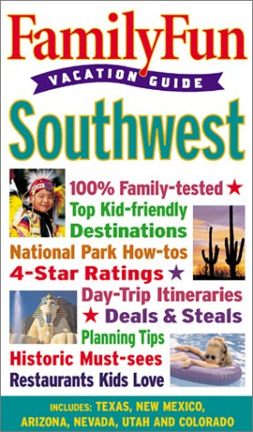 Family Fun Vacation Guide: Southwest - Book #3: Disney Book Group