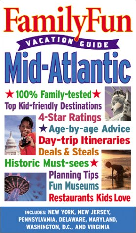 9780786853052: Family Fun Vacation Guide: Mid-Atlantic (Family Fun Vacation Guides)
