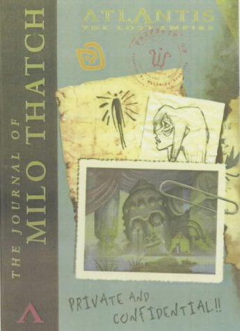 9780786853410: The Journal of Milo Thatch (Atlantis: the lost empire)