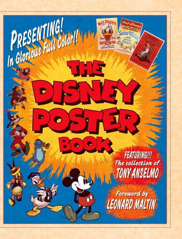 9780786853632: The Disney Poster Book: Featuring the Collection of Tony Anselmo