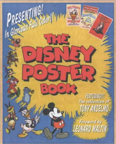 The Disney Poster Book: Featuring the Collection of Tony Anselmo [Aug 12, 200.