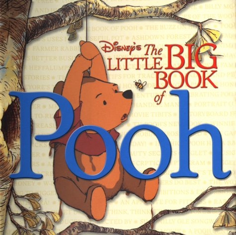 The Little Big Book of Pooh (Welcome Book) (0786853646) by Peterson, Monique