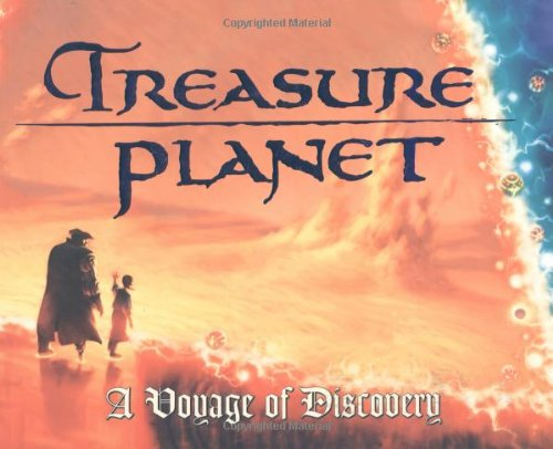 9780786853663: Treasure Planet: A Voyage of Discovery