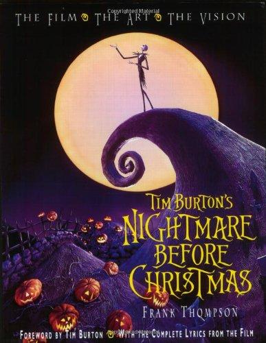 9780786853786: Tim Burton's Nightmare Before Christmas: The Film, the Art, the Vision