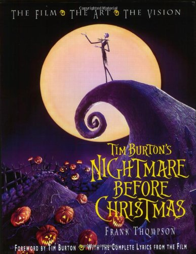 9780786853786: Tim Burton's Nightmare Before Christmas: The Film, the Art, the Vision