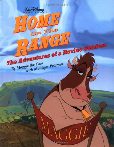 Home on the Range: The Adventures of a Bovine Goddess (0786854081) by Peterson, Monique; Jody Revenson