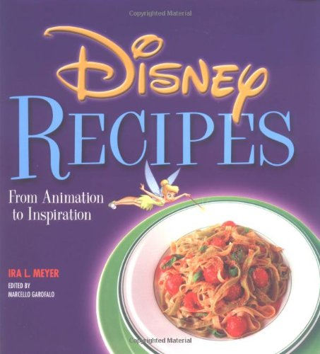 9780786854165: Disney Recipes: From Animation to Inspiration