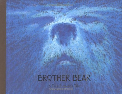 9780786854202: Brother Bear: A Transformation Tale (Welcome Book)