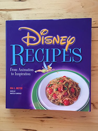 9780786854363: Disney Recipes: From Animation to Inspiration
