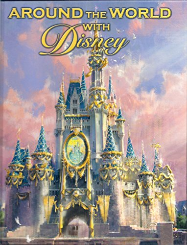 9780786854462: Around The World With Disney