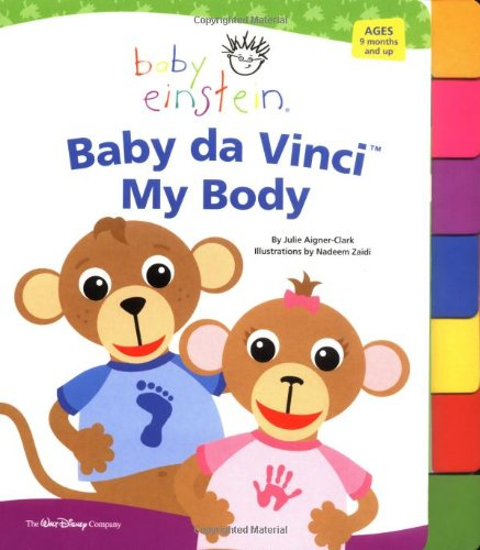 9780786854776: Baby Einstein: Baby Da Vinci - My Body (Tabbed Board Book)