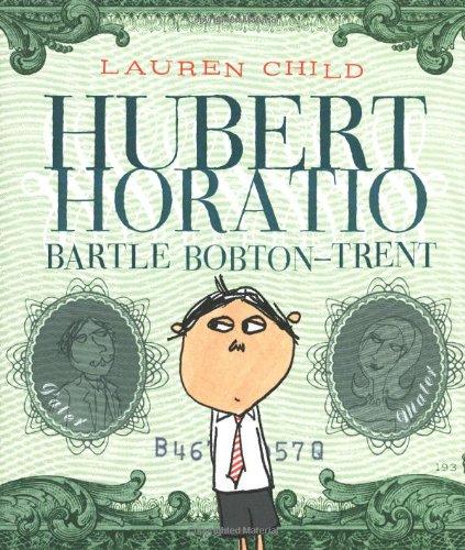 9780786854851: Hubert Horatio Bartle Bobton-Trent