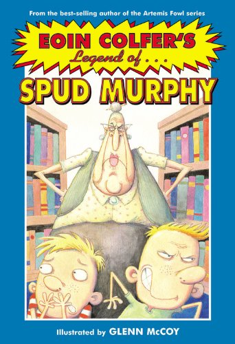 9780786855049: Eoin Colfer's Legend Of. Spud Murphy