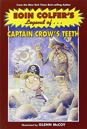 9780786855056: Eoin Colfer's Legend of Captain Crow's Teeth