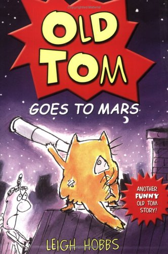 9780786855148: Old Tom Goes to Mars