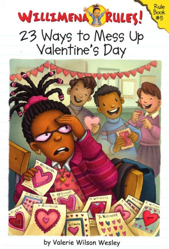 9780786855247: Willimena Rules! Rule Book #5: 23 Ways to Mess Up Valentine's Day (No. 5)