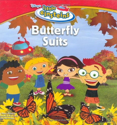 Disney's Little Einsteins: Butterfly Suits (Disney's Little: Disney Book Group;