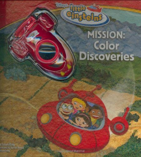 Disney's Little Einsteins: Mission Color Discovery: Susan Ring, Barrett Benica (Illustrator), ...