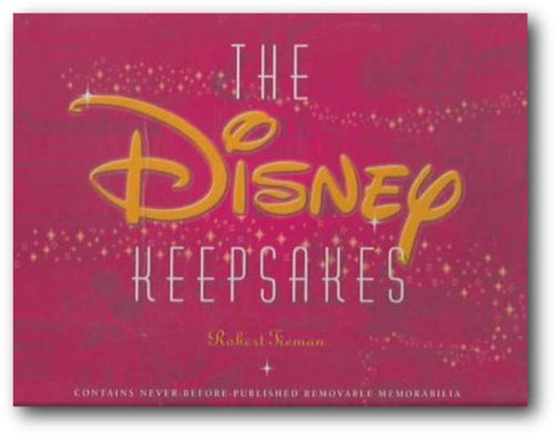 9780786855582: The Disney Keepsakes: Contains Never-Before-Published Removeable Memorabilia