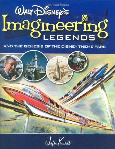 9780786855599: Walt Disney's Imagineering Legends: And the Genesis of the Disney Theme Park