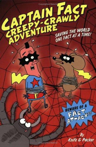 9780786855735: Captain Fact: Creepy-Crawly Adventure - Book #3