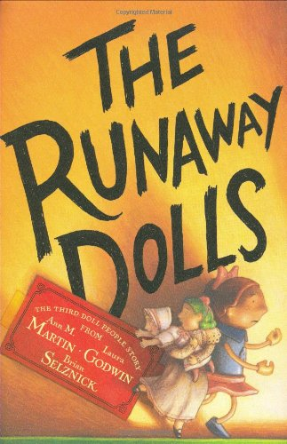 The Runaway Dolls ** S I G N E D ** by Illustrator // FIRST EDITION //