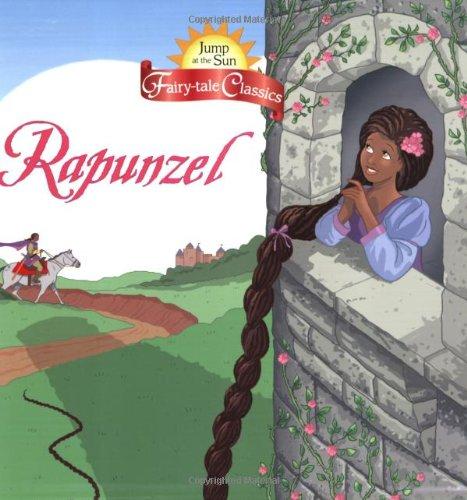 Jump at the Sun: Rapunzel - Fairy-Tale: tk; Illustrator-John Kurtz