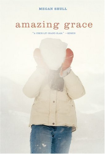 Amazing Grace: Shull, Megan