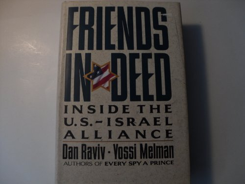 Friends in Deed: Inside the U.S.-Israel Alliance