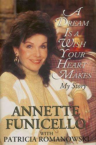 A Dream Is a Wish Your Heart: Funicello, Annette; Romanowski,