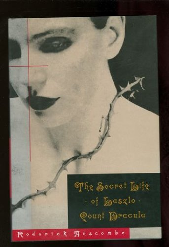 9780786860401: The Secret Life of Laszlo: Count Dracula