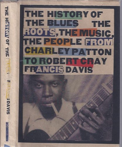 9780786860524: The History of the Blues