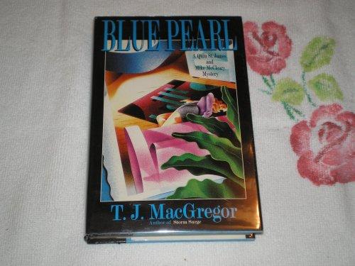 Blue Pearl: Macgregor, T. J.
