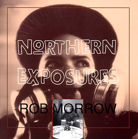 9780786860647: Northern Exposures: Photographs