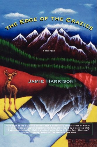 The Edge of the Crazies: A Mystery: Harrison, Jamie