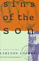 Sins of the Son. **SIGNED**: Stowers, Carlton.