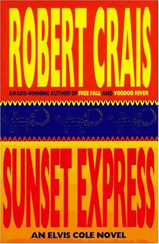 Sunset Express: An Elvis Cole Novel: Crais, Robert