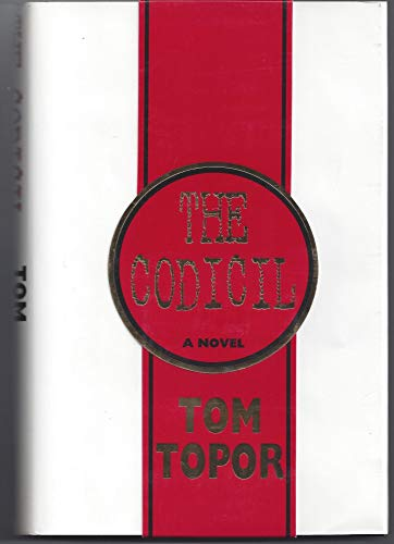 The Codicil: Topor, Tom