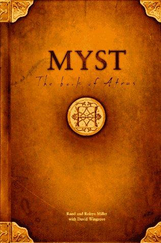 9780786861590: Myst: The Book of Atrus