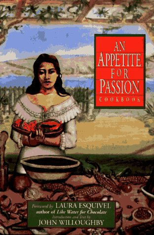An Appetite for Passion: Cookbook