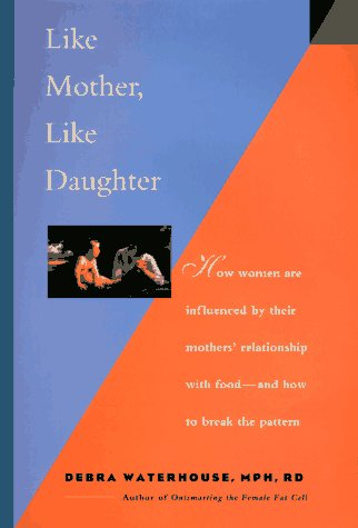 Like Mother, Like Daughter: How Women Are Influenced by Their Mother's Relationship With ...