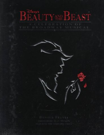 9780786861798: Disney's Beauty and the Beast: A Celebration of the Broadway Musical