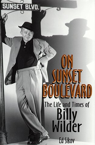 9780786861941: On Sunset Boulevard: The Life and Times of Billy Wilder