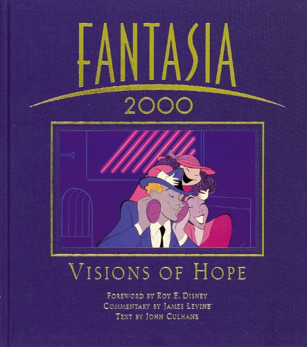 Fantasia 2000 Visions of Hope: Culhane, John (text by)